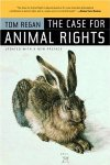 Tom Regan - The Case for Animal Rights